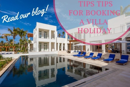 Top tips for booking a Villa Holiday